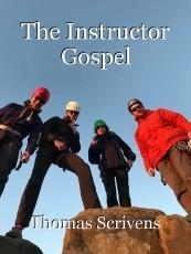 The Instructor Gospel