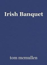 Irish Banquet