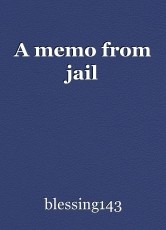 A memo from jail