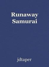 Runaway Samurai
