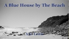 A Blue House by The Beach