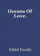 Oceans Of Love.