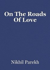 On The Roads Of Love