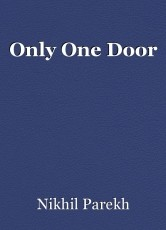 Only One Door