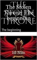 The Stolen Throne: The beginning