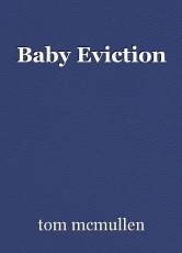Baby Eviction