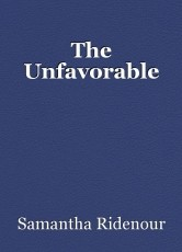 The Unfavorable