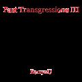 Past Transgressions III