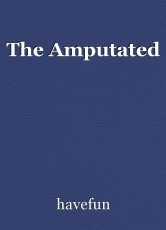 The Amputated