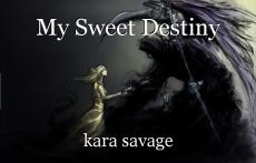 My Sweet Destiny