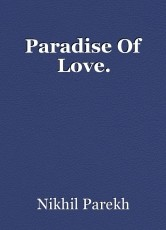 Paradise Of Love.