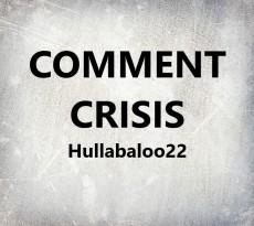 Comment Crisis