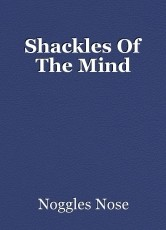 Shackles Of The Mind