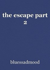 the escape part 2
