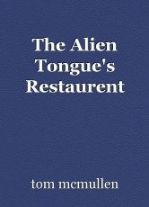 The Alien Tongue's Restaurent