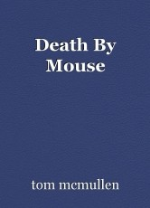Death By Mouse