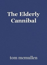 The Elderly Cannibal