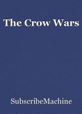 The Crow Wars