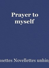 Prayer to myself