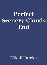 Perfect Scenery-Clouds End