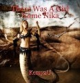 There Was A Girl Name Nika