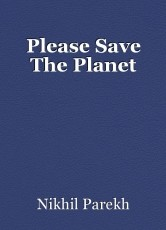 Please Save The Planet