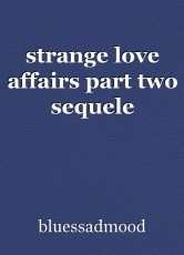 strange love affairs part two sequele
