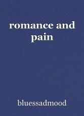 romance and pain