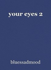 your eyes 2