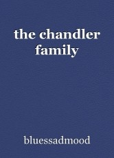 the chandler family