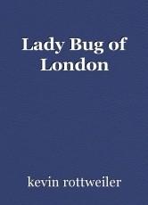 Lady Bug of London