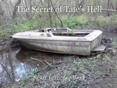 The Secret of Tate's Hell