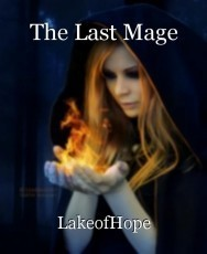 The Last Mage