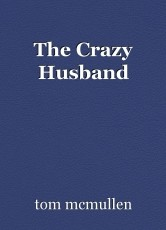 The Crazy Husband