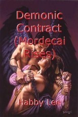 Demonic Contract (Mordecai Rises)