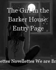 The Girl in the Barker House: Entry Page