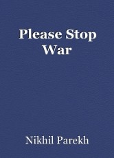 Please Stop War