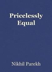 Pricelessly Equal
