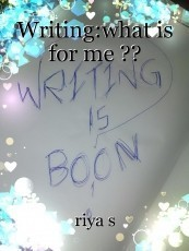 Writing:what is for me ??