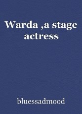 Warda ,a stage actress