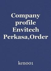 Company profile Envitech Perkasa,Order Book PT Kurita Indonesia, Major Industrial Estates in Indonesia,Major equipment suppliers of pressure filters : Ken Research