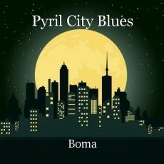 Pyril City Blues