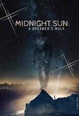 Midnight Sun: A Dreamer's walk