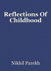 Reflections Of Childhood