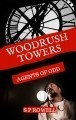 Woodrush Towers Agents of Odd
