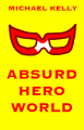 Absurd Hero World