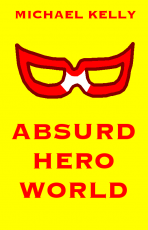 Absurd Hero World: Preview