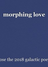 morphing love