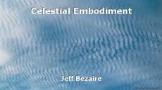 Celestial Embodiment