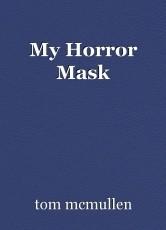 My Horror Mask